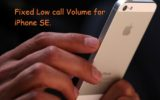 Troubleshooting steps on fixed iPhone SE low volume