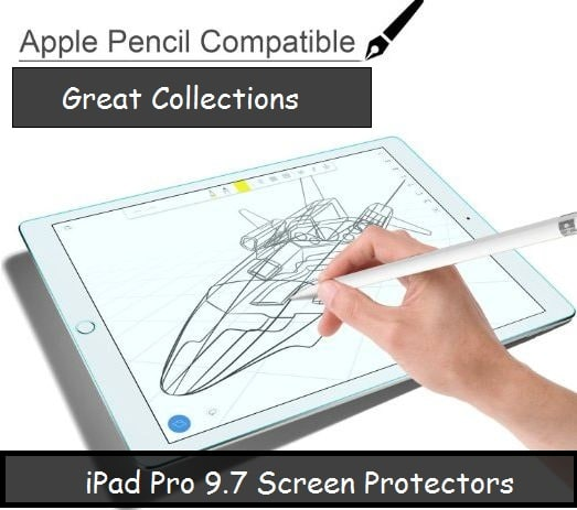 Best iPad pro 9.7 screen protector full features and protection