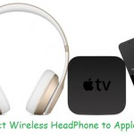 How to connect Bluetooth headphone to apple TV 4: Wireless Speaker