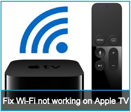 Wi-Fi not working on Apple TV 4