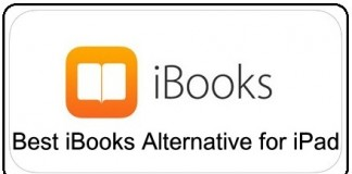 Best iBooks Alternative for iPad, iPhone, iPod Touch