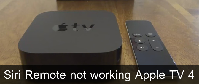 Siri Remote not working Apple TV 4 home, volume, menu button not working/unresponsive