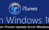 iTunes Update Error Windows 10 or Window 7