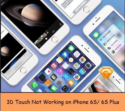 3D Touch not working on iPhone 6S and 6S Plus