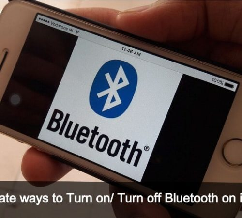 Different ways to Turn On/ turn Off Bluetooth on iPhone, iPod Touch