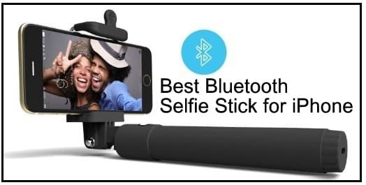 cool list of best Bluetooth selfie stick for iPhone SE iPhone 7