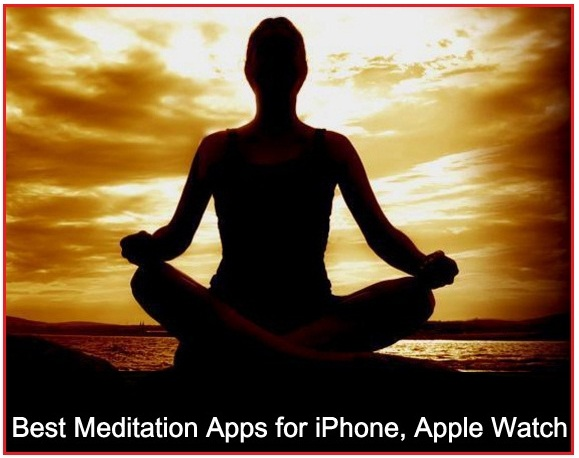 Best Meditation Apps for iPhone, Apple Watch