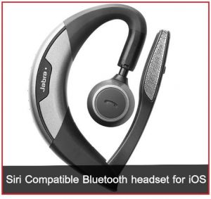 Best Siri Compatible Bluetooth headset for iPhone: iOS