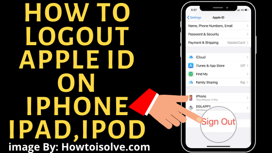 How to Sign Out or logout Apple ID on iPhone, iPad, iPod