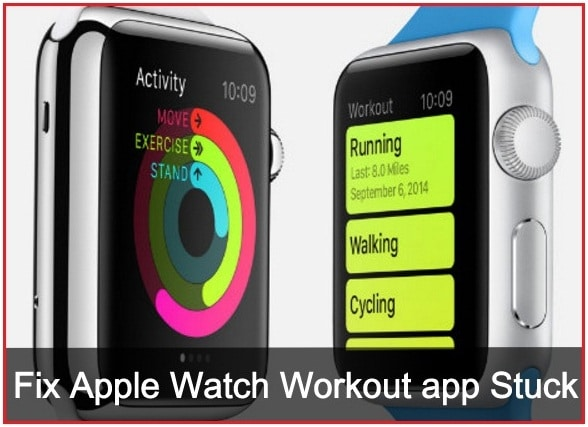 Fix Apple Watch Workout app Stuck not working
