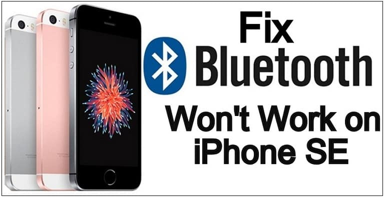 iPhone SE bluetooth doesn't work