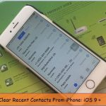 How to clear recent call history on iPhone 6/ 6S, 6 Plus: iOS 9