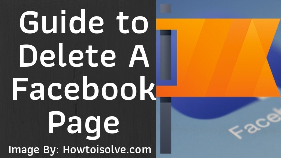 Guide to Delete A Facebook Page on iPhone iPad Android PC computer mac in 2019 and facebook 2020