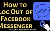 How to Log Out of Facebook Messenger