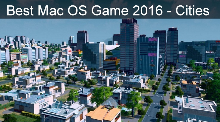 Best Mac OS X games 2016