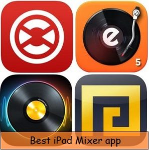 Best iPad Mixer App: Make DJ Sound and remix song