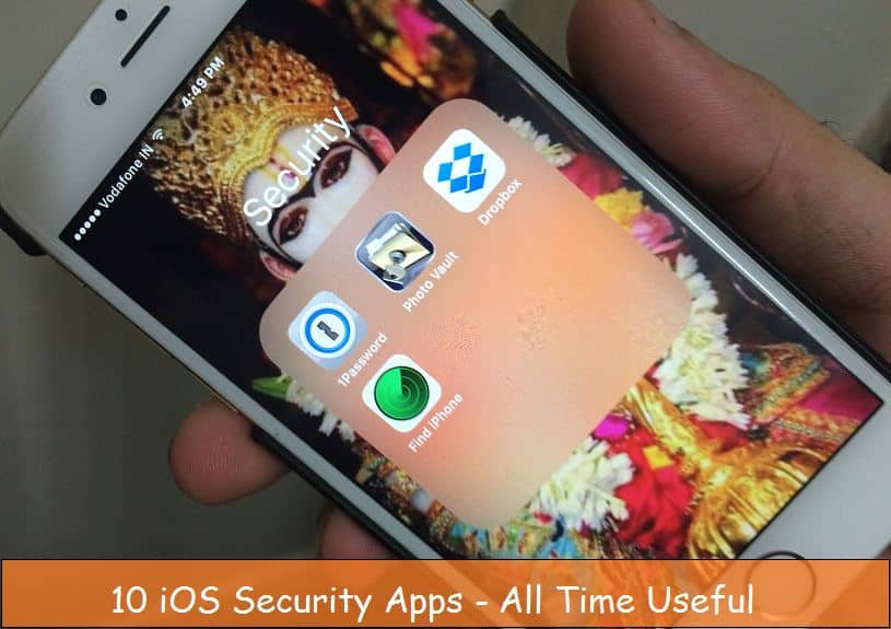 Best Security Apps for iPhone and iPad of 2019: iOS 12 4/iOS 12 / iOS 10