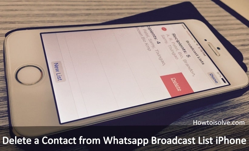 Delete a Contact from Whatsapp Broadcast List iPhone 6, iPhone 5S, iPhone 6S Plus