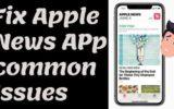 Fix Apple News App common issues