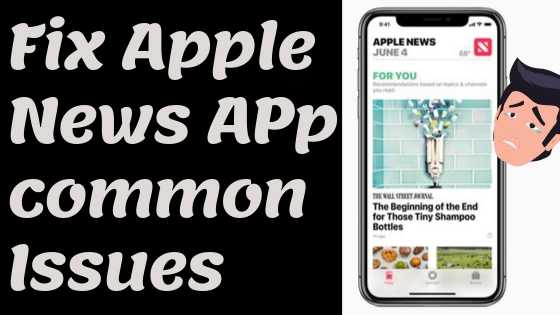 Fix Apple News App common issues