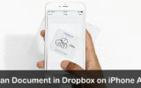 best tip to Scan Documents into Dropbox on iPhone iOS 9