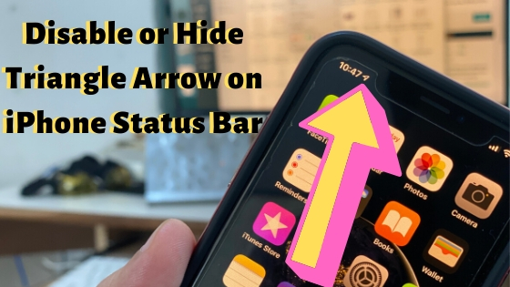 Trick to Remove Triangle Arrow on iPhone Status Bar_ Lock or Home Screen
