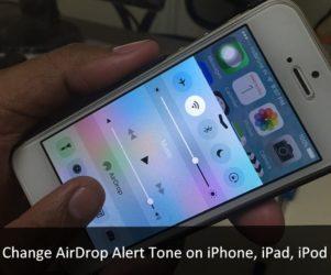 Change AirDrop Sound effect on iPhone, iPad