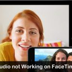 iPad Audio not Working on FaceTime Call– Here's Fixes