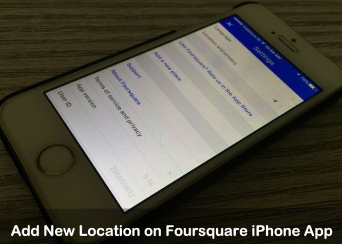 Add New Location on Foursquare iPhone App iOS 9