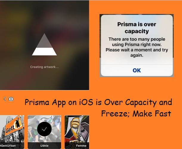 Prisma is over capacity fixed on iPhone, iPad