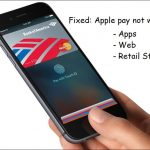 Guide on Fixed Apple pay not working: Possibilities, Real Reasons