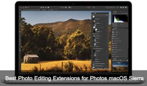 Best Photo Editing Extensions for Photos macOS Sierra