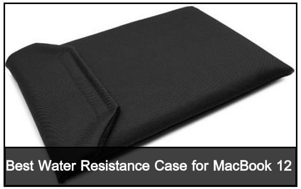 Apple MacBook 12 inch Water Resistance sleeve
