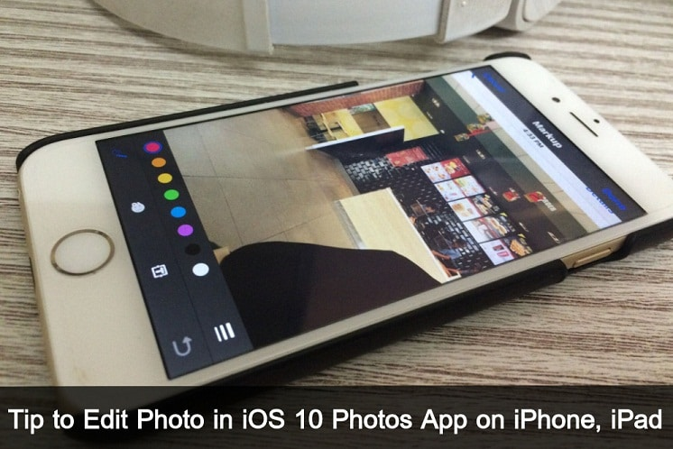 Way to Edit Photo in iOS 10 Photos app