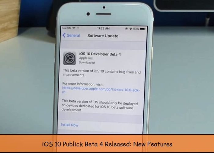 New iOS 10 Beta 4 Features and Guide