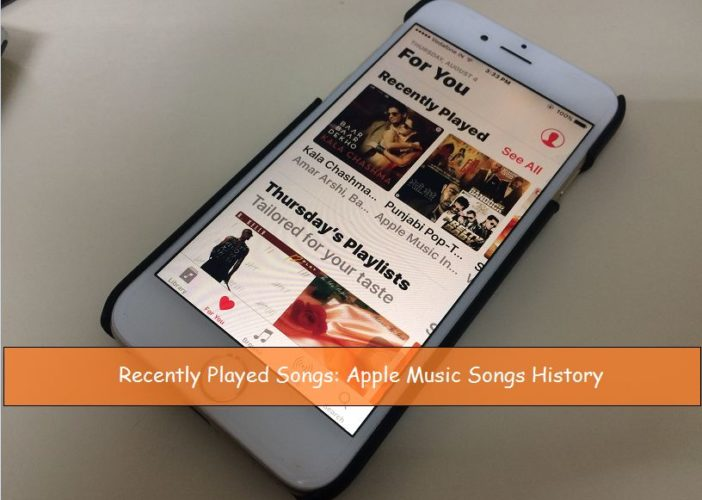 Recently played songs find in iPhone/ iPad: iOS 10