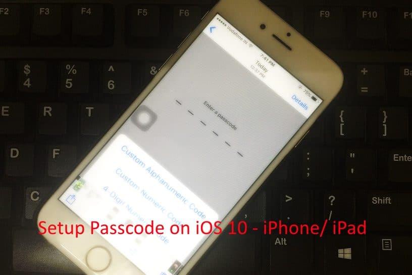 Setup passcode iOS 10 on iPhone/ iPad