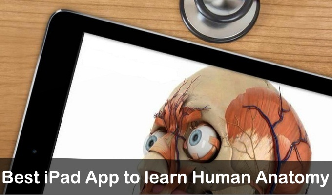 Best iPad App to learn Human Anatomy iPhone, iPad