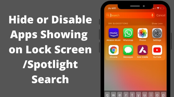 Hide or Disable Apps Showing on Lock Screen Spotlight Search