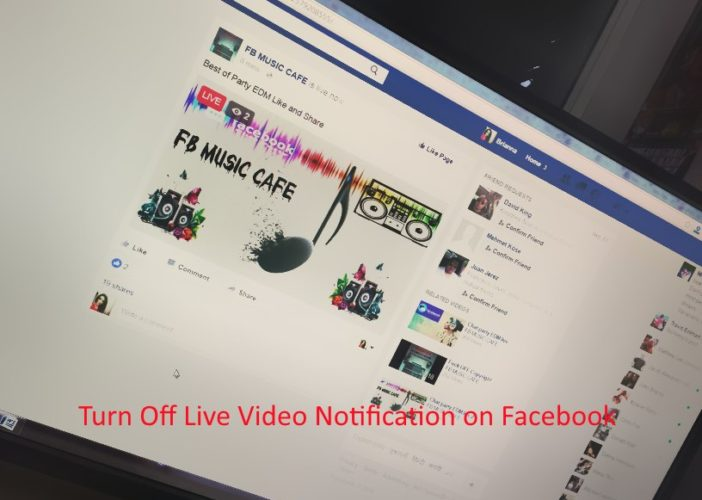 Turn off Live Video notification on Facebook Web from Mac or PC