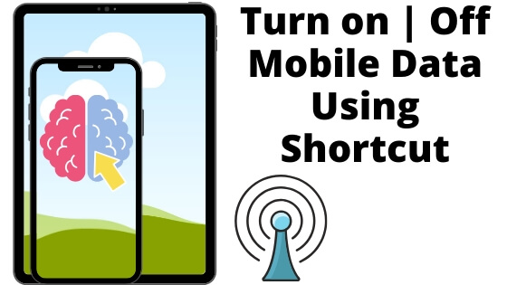 Turn on_Off Mobile Data Using Shortcut