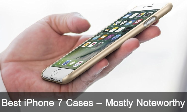 Best iPhone 7 Cases 2016 Announced So Far