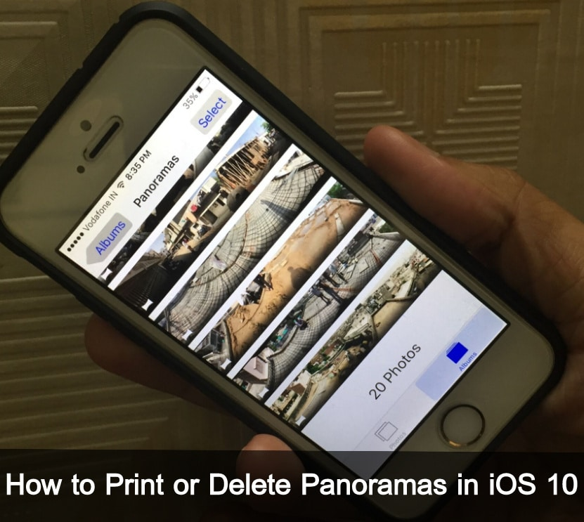 Print or Delete Panoramas in iOS 10 iPhone, iPad