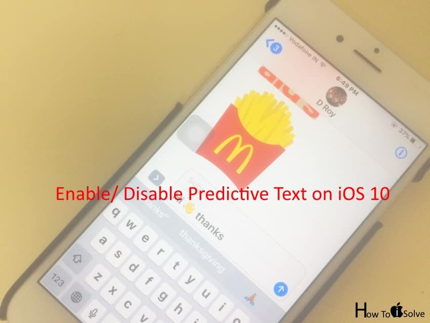 Enable Disable Predictive Text in iOS 10