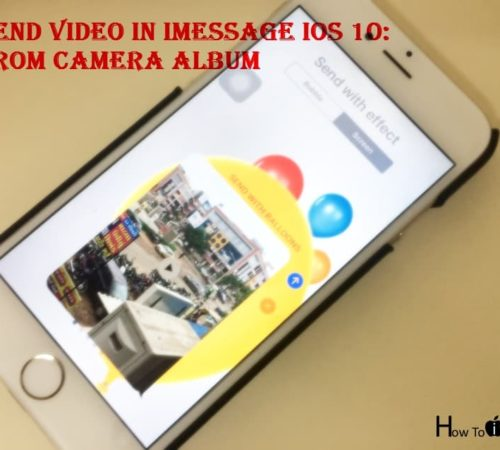 1 Send Video in iMessage from camera album with screen effect