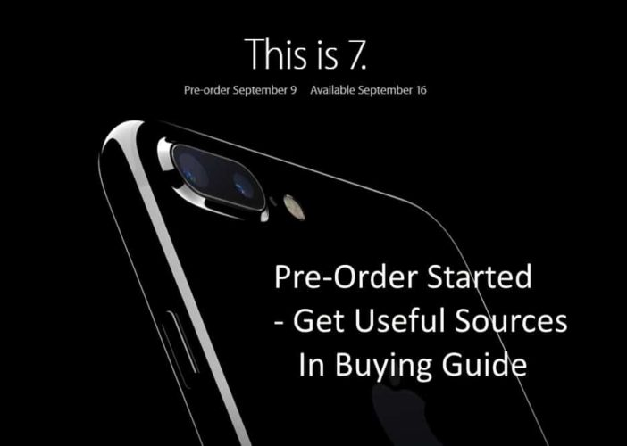 iPhone 7 pre order started and buy at here from other online sources: iPhone 7 Plus