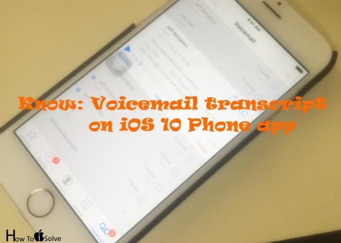 Use voicemail transcript on iPhone, iPad with iOS 10