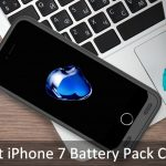 Best iPhone 7 Battery Cases: Extra Power pack to Charging
