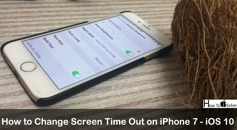 iphone 7 changes how to change screen time out on iphone x 8 plus 11524
