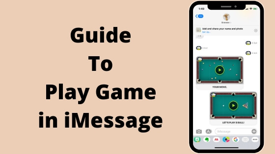 Guide To Play Game in iMessage